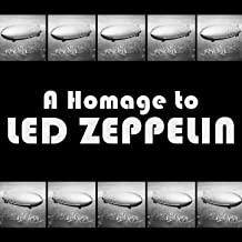 A Homage To: Led Zeppelin
