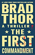 The First Commandment: A Thriller (The Scot Harvath Series Book 6)