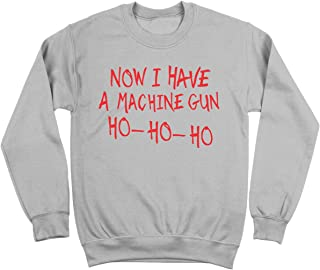 Now I Have A Machine Gun Ho Ho Ho Funny Christmas John McClane Mens Sweatshirt