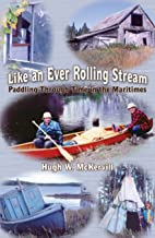 Like an Ever Rolling Stream: Paddling Through Time in the Maritimes