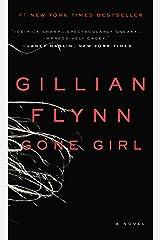 Gone Girl: A Novel Kindle Edition