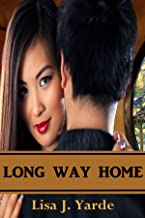 Long Way Home - A Novella