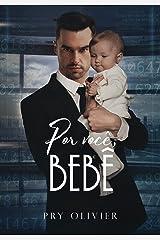 Por você, bebê - (LIVRO ÚNICO) eBook Kindle