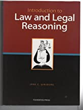 Introduction to Law and Legal Reasoning: College Edition to Legal Methods, 2nd Edition (University Casebook Series)