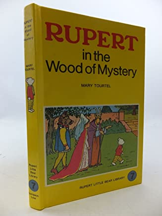 Rupert In The Wood Of Mystery (Rupert Little Bear Library No 7)