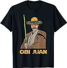 Obi Juan Funny Cinco De Mayo Mexican Movie Nerd Lover Funny T-Shirt