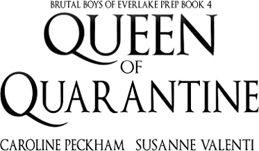 Queen of Quarantine (Brutal Boys of Everlake Prep Book 4)