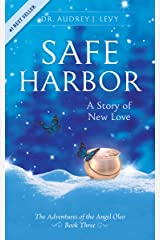 Safe Harbor: A Story of New Love Kindle Edition