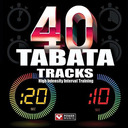 40 Tabata Tracks - High Intensity Interval Training (20 Second Work