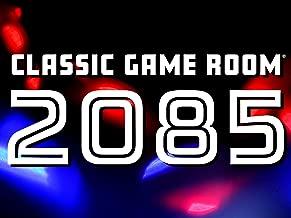 Classic Game Room 2085