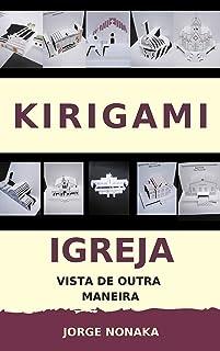 Kirigami - Igreja vista de outra maneira