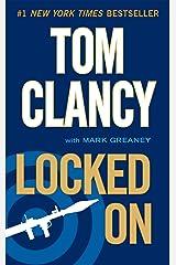 Locked On (A Jack Ryan Novel Book 11) Kindle Edition