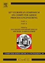 22nd European Symposium on Computer Aided Process Engineering (ISSN Book 30) (English Edition)