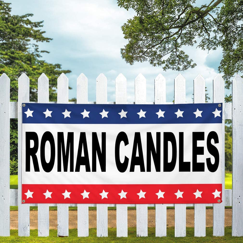 Vinyl Banner Multiple Sizes Roman Candles Black Red Blue Retail Outdoor Weatherproof Industrial Yard Signs 8 Grommets 48x96Inches