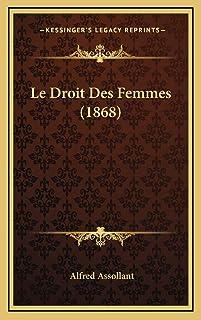 Le Droit Des Femmes (1868)