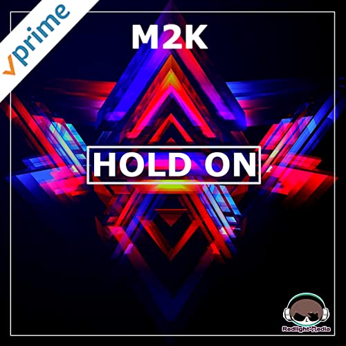 M2K - Hold On
