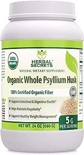 Herbal Secrets USDA Certified Organic Whole Psyllium Husk 24 Oz (Non-GMO) (5 G per Serving) - Raw Vegan Kosher-Supports Intestinal & Digestive Health,Weight Management, Helps Maintain Regularity*