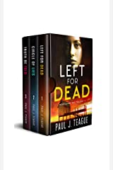 The Morecambe Bay Trilogy 1: Left for Dead, Circle of Lies & Truth Be Told: The first trilogy in one collection! Kindle Edition