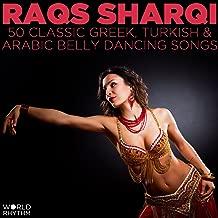 Raqs Sharqi: 50 Classic Greek, Turkish and Arabic Belly Dancing Songs
