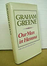 Our Man in Havana by Graham Greene 1981 HB/DJ The Collected Edition