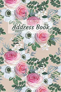 Address Book: Flower, Rose Design - Keep Your Important Contacts in The One Organizer Name, Addresses, Email, Phone Number...