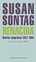 Renacida: Diarios tempranos 1947-1964 (Spanish Edition)