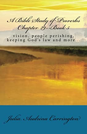 A Bible Study of Proverbs Chapter 29-Book 5 (English Edition)