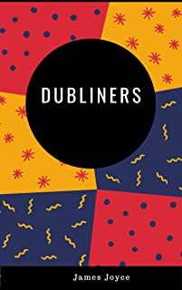 James Joyce : Dubliners (illustrated) (English Edition)