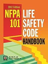 NFPA 101®: Life Safety Code® Handbook 2012 Edition