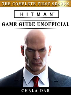 Hitman The Complete First Season Game Guide Unofficial