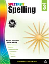 Spectrum 3rd Grade Spelling Workbook—State Standards for Focused Spelling Practice with Dictionary and Answer Key for Home...