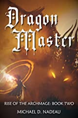 Dragon Master (Rise of the Archmage Book 2) Kindle Edition