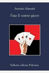 Fate il vostro gioco (Il vicequestore Rocco Schiavone Vol. 11) Formato Kindle