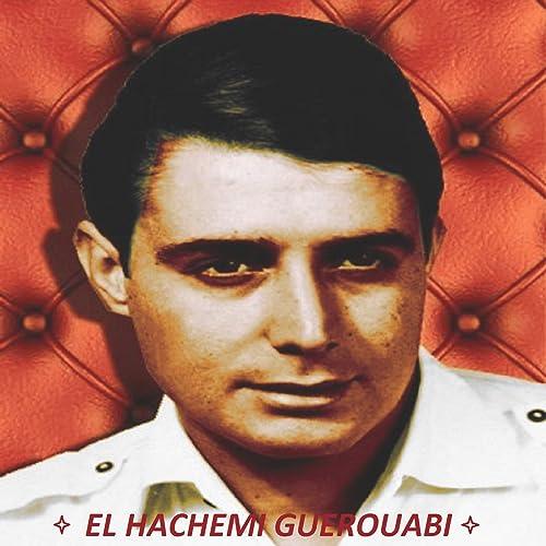 EL TÉLÉCHARGER HARRAZ GUEROUABI HACHEMI