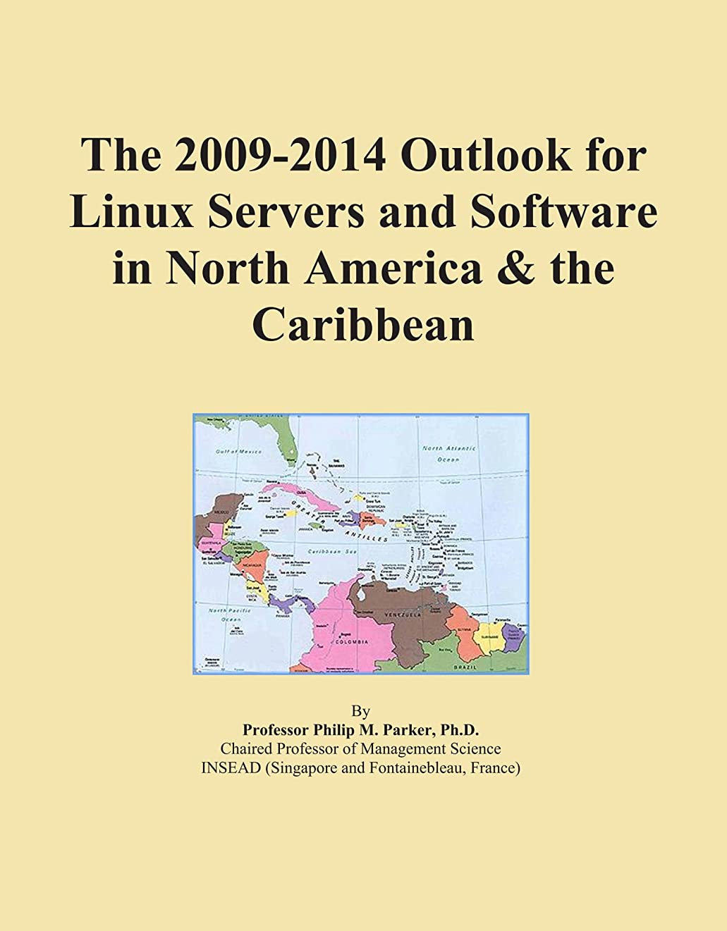 慎重に物理的な非アクティブThe 2009-2014 Outlook for Linux Servers and Software in North America & the Caribbean