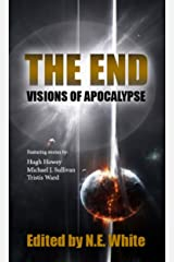 The End - Visions of Apocalypse Kindle Edition