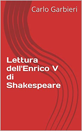 Lettura dellEnrico V di Shakespeare