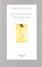 Los Testamentos Traicionados / Testaments Betrayed (Spanish Edition)