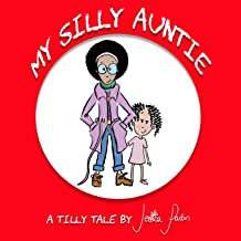 My Silly Auntie (Tilly Tales)