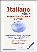Italiano plus! Grammatica italiana per tutti (L'italiano per stranieri)