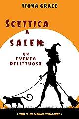 Scettica a Salem: Un evento delittuoso (I gialli di una dubbiosa strega—Libro 1) Formato Kindle