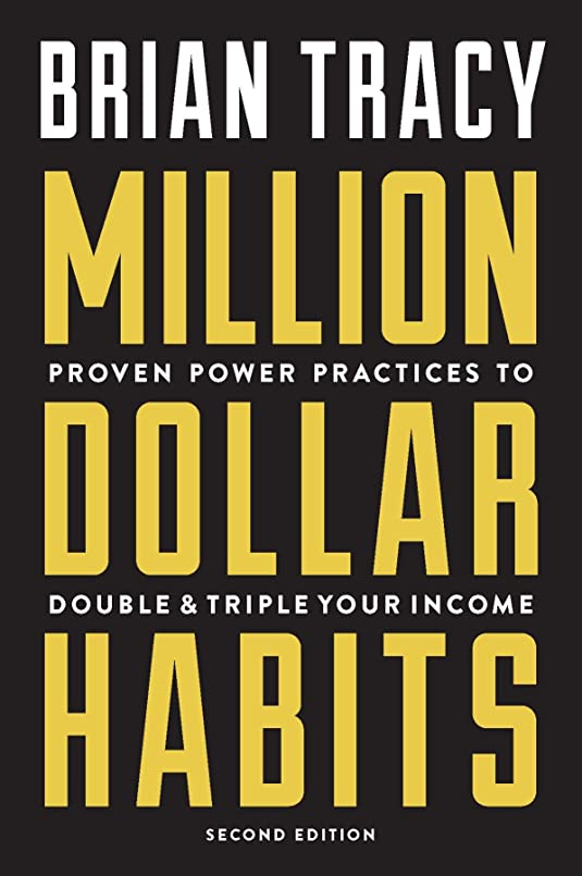 Million Dollar Habits: Proven Power Practices to Double and Triple Your Income (English Edition)