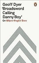 'Broadsword Calling Danny Boy': On Where Eagles Dare