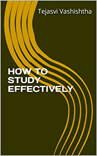 HOW TO STUDY EFFECTIVELY (English Edition)
