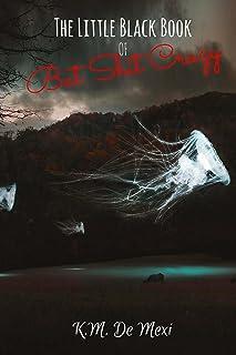 The Little Black Book of Bat Shit Crazy (The Survivor's Almanac 1)
