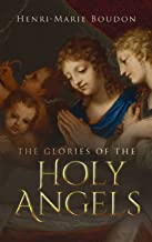Glories of the Holy Angels
