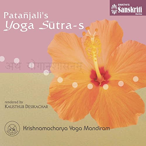 Samadhi Pada (Classical Rendition) by Kausthub Desikachar on ...