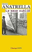 Le Sexe oublié (French Edition)