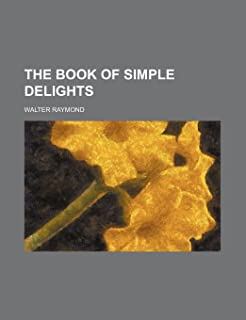 The Book of Simple Delights