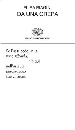 Da una crepa (Collezione di poesia Vol. 421)